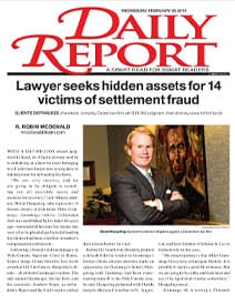 Daily Report | Lawyer seeks hidden assets for 14 victims of settlement fraud